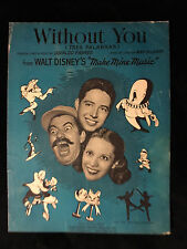 WALT DISNEY'S MAKE MINE MUSIC-SHEET MUSIC-WITHOUT YOU
