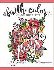NEW - Faith in Color: An Adult Coloring Book, Premium Edition