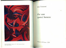 TOMASSONI ITALO PER UNA IPOTESI BAROCCA EDIZIONI DELL'ATENEO 1963 ARTE