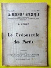 Anarchie La Brochure Mensuelle 38 1926 E. Hébert Le Crépuscule des Partis