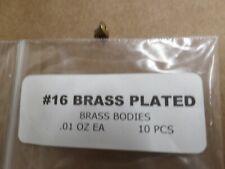 #16    BRASS PLATED BODIES   .01OZ    10PCS