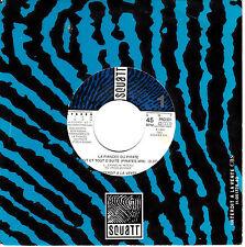 """7"""" 45 TOURS PROMO HOLLANDE LA FIANCEE DU PIRATE """"Tout Et Tout D'suite"""" 1989"""