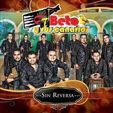 Beto Y Sus Canarios : Sin Reversa CD
