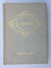 L'Espagne Semaine Sainte Corrida Taureau, Pays Basque 1952 -  éd. Odé  Tourisme