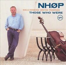 Those Who Were by Niels-Henning Orsted Pedersen (CD, Nov-1996, Verve)
