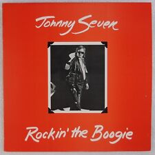 JOHNNY SEVEN: Rockin' the Boogie '81 Black Snake Blues Private Vinyl LP NM