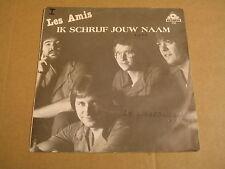 45T SINGLE / LES AMIS - IK SCHRIJF JOUW NAAM