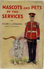 MASCOTS & PETS OF THE SERVICES BY EDWARDS DOG GOAT SHEEP ARMY NAVY RAF 1953 1ST