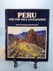 PERU AND THE INCA CIVILIZATION HARDCOVER 1979