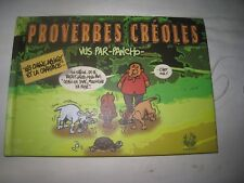 """""""creole proverbs."""" seen by pancho. tbe martinique Guadeloupe// saint martin"""