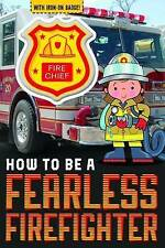 How to be a Fearless Firefighter by Make Believe Ideas (Paperback, 2017)