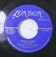 50'S & 60'S 45 The Betty Smith Group - Betty'S Blues / My Foolish Heart On Londo
