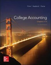 College Accounting Chapters 1-13 by Price, Haddock, Farina, 14th Edition