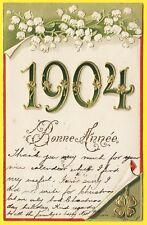 cpa Dos 1900 Gaufrée BONNE ANNÉE 1904 Muguets Trèfles HAPPY NEW YEAR Embossed