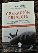 Argentina Dirty War history book OPERACION PRIMICIA on 1975 Montoneros attack