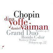 Grand Duo, Rondo, Wariacje, Mazurki, Andanti...., Dina Yoffe/Daniel Vaiman CD |