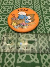 Retro Smurfs TGIF Tired Smurf Peyo 1980 USA Celluloid Pin Back Button FREE SHIP