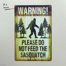 DL-Note plate Warning Please Do Not Feed The Sasquatch Funny Outdoor Road Sign
