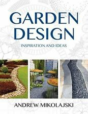 Garden Design by Andrew Mikolajski (Hardback, 2014)