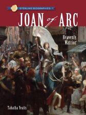 Sterling Biographies: Joan of Arc: Heavenly Warrio