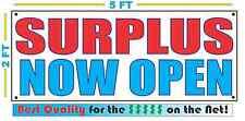 Surplus Now Open Banner Sign New 2x5