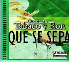 (EI421) Orquesta Tabaco y Ron, Que Se Sepa - 2001 CD