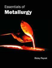 Essentials of Metallurgy