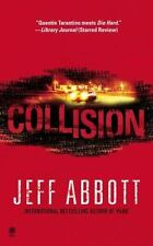 Collision, Jeff Abbott, 0451412753, Book, Acceptable