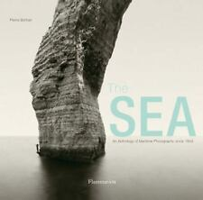 The Sea: An Anthology of Maritime Photography since 1843 by Borhan, Pierre