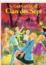 Le carnaval du Clan des Sept // Enid BLYTON // Bibliothèque Rose