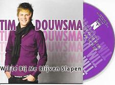 TIM DOUWSMA - Wil je bij me blijven slapen CD SINGLE 2TR Dutch CARDSLEEVE 2007