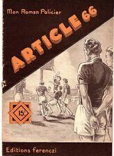 ARTICLE 66 MON ROMAN POLICIER 349 FERENCZI 1954