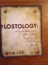 Lostology: A Spiritual Adventurer's Guide to Getting... Tim Cox New Life Center