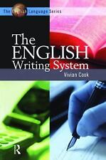 The English Language: The English Writing System by Vivian Cook (2004, 00006000 .