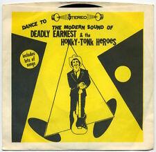 """DEADLY EARNEST & THE HONKY-TONK HEROES Rock It Billy/Let's Go Let's Skoal 7"""" EX+"""