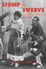 Stomp and Swerve: American Music Gets Hot, 1843-1924-ExLibrary