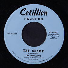 MOHAWKS: The Champ / Sound Of The Witch Doctors 45 Hear! Funk