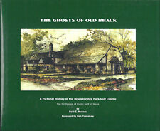 The Ghosts of Old Brack Birthplace of Public GOLF in Texas ~ R Meyers SGND 1st