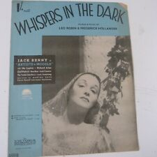 "song sheet WHISPERING IN THE DARK ""artists & models"" Jack Benny Ida Lupino 1937"