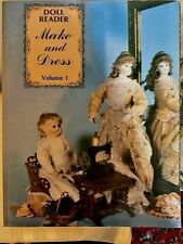 "Doll Making Book - Doll Reader ""Make and Dress"" Volume 1 Antique Dolls-Collecter"