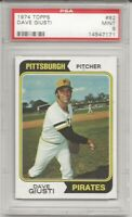 SET BREAK - 1974 TOPPS #82 DAVE GIUSTI, PSA 9 MINT, PITTSBURGH PIRATES, L@@K !