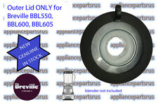 Breville Ikon Blender Outer Lid ONLY BBL550 BBL600 BBL605 Part BBL600/05 - NEW
