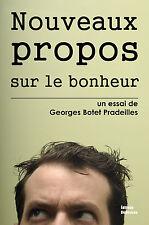 Nouveaux propos sur le bonheur, par Georges Botet Pradeilles
