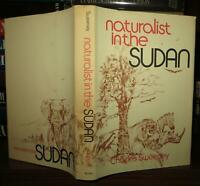 Sweeney, R. Charles H NATURALIST IN THE SUDAN  1st Edition 1st Printing