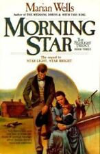 Morning Star The Starlight Trilogy, Book 3