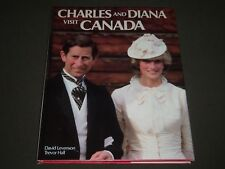 1983 CHARLES AND DIANA VISIIT CANADA BY TREVOR HALL HARDCOVER BOOK - I 759
