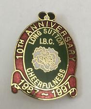 Long Sutton I.B.C. Cheerfulness 10th Anniversary Pin Badge 1987-1997