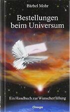 Bestellungen beim Universum. Ein Handbuch zur Wunscherfü... | Buch | Zustand gut