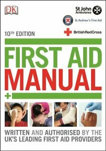 First Aid Manual (Dk First Aid) by John Ambulance Book The Cheap Fast Free Post