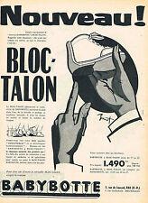 PUBLICITE ADVERTISING 124  1956  BABYBOTTE   bottines bébé BLOC-TALON